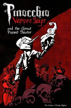 Pinocchio Vampire Slayer Volume 2 The Great Puppet Theater