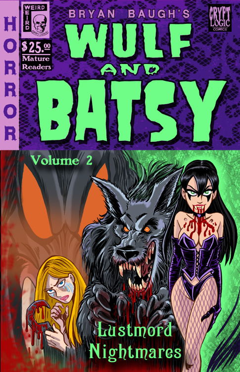 Wulf & Batsy Vol.2: Lustmord Nightmares