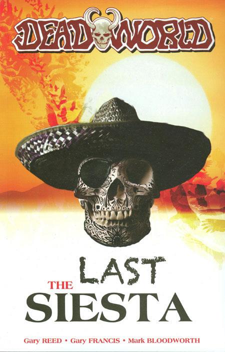 Deadworld: Last Siesta
