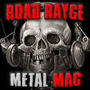 Road Rayge Metal Magazine